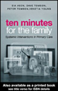 Ebook in inglese Ten Minutes for the Family Asen, Eia , Tomson, Dave , Tomson, Peter , Young, Venetia