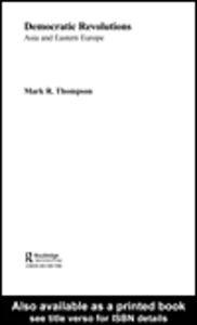 Foto Cover di Democratic Revolutions, Ebook inglese di Mark R. Thompson, edito da