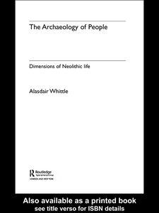 Foto Cover di The Archaeology of People, Ebook inglese di Alisdair Whittle, edito da