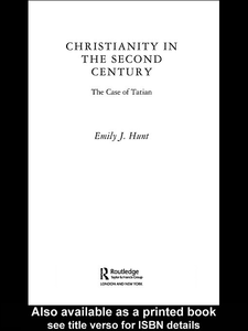 Ebook in inglese Christianity in the Second Century Hunt, Emily J.