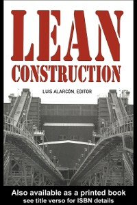 Ebook in inglese Lean Construction Alarcon, Luis