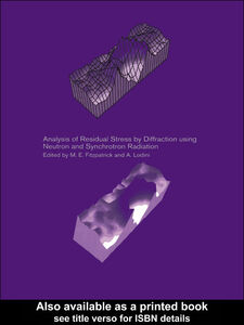 Ebook in inglese Analysis of Residual Stress by Diffraction Using Neutron and Synchrotron Radiation