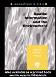 Ebook in inglese Spatial Information and the Environment Halls, Peter