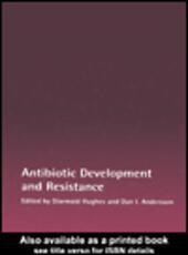 Antibiotic Development and Resistance