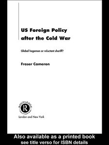 Foto Cover di US Foreign Policy After the Cold War, Ebook inglese di Fraser Cameron, edito da