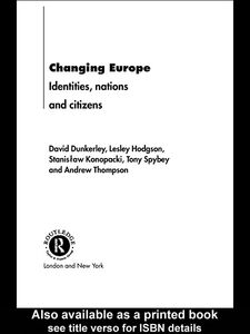Ebook in inglese Changing Europe Dunkerley, David , Hodgson, Lesley , Konopacki, Stanislaw , Spybey, Tony