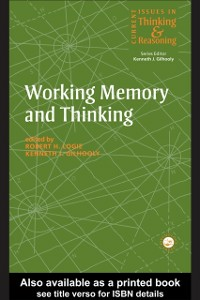 Ebook in inglese Working Memory and Thinking Gilhooly, Kenneth , Logie, Robert H.