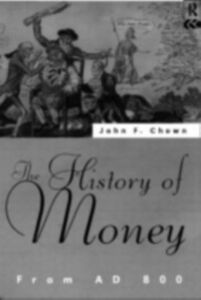 Ebook in inglese History of Money Chown, John F
