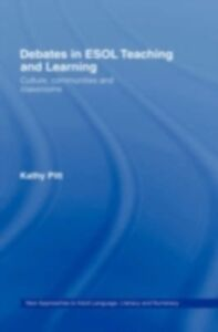 Foto Cover di Debates in ESOL Teaching and Learning, Ebook inglese di Kathy Pitt, edito da Taylor and Francis