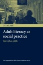 Adult Literacy as Social Practice
