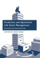 Predictive and Optimised Life Cycle Management
