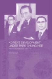 Korea's Development Under Park Chung Hee