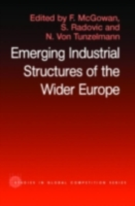 Ebook in inglese Emerging Industrial Structure of the Wider Europe -, -