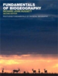 Ebook in inglese Fundamentals of Biogeography Huggett, Richard