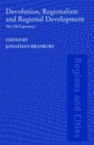 Foto Cover di Devolution, Regionalism and Regional Development, Ebook inglese di  edito da Taylor and Francis