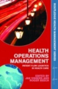 Foto Cover di Health Operations Management, Ebook inglese di  edito da Taylor and Francis