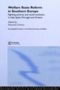 Foto Cover di Welfare State Reform in Southern Europe, Ebook inglese di  edito da Taylor and Francis