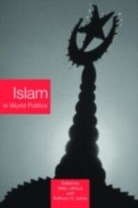 Ebook in inglese Islam in World Politics -, -