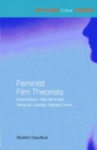 Ebook in inglese Feminist Film Theorists Chaudhuri, Shohini