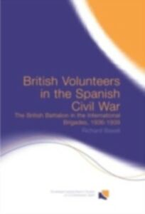 Ebook in inglese British Volunteers in the Spanish Civil War Baxell, Richard