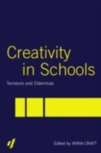 Foto Cover di Creativity in Schools, Ebook inglese di  edito da Taylor and Francis