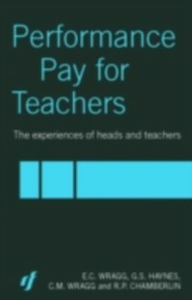 Ebook in inglese Performance Pay for Teachers Chamberlin, R. P. , Haynes, G. S. , Wragg, C. M.