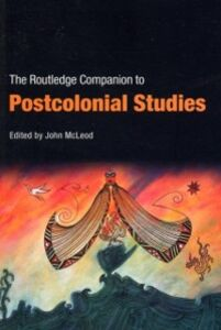 Ebook in inglese Routledge Companion To Postcolonial Studies -, -