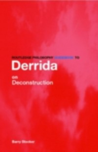 Ebook in inglese Routledge Philosophy Guidebook to Derrida on Deconstruction Stocker, Barry