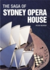 Ebook in inglese Saga of Sydney Opera House Murray, Peter