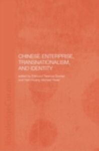 Ebook in inglese Chinese Enterprise, Transnationalism and Identity