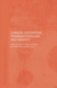Ebook in inglese Chinese Enterprise, Transnationalism and Identity -, -