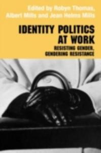 Ebook in inglese Identity Politics at Work Mills, Jean Helms , Thomas, Robyn