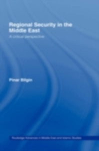 Ebook in inglese Regional Security in the Middle East Bilgin, Pinar