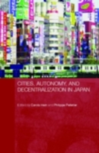Ebook in inglese Cities, Autonomy, and Decentralization in Japan -, -