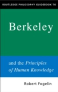 Ebook in inglese Routledge Philosophy GuideBook to Berkeley and the Principles of Human Knowledge Fogelin, Robert