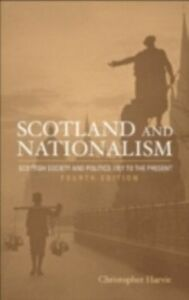 Ebook in inglese Scotland and Nationalism Harvie, Christopher