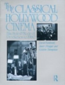 Ebook in inglese Classical Hollywood Cinema Bordwell, David , Staiger, Janet , Thompson, Kristin