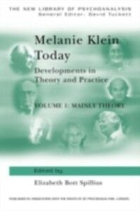 Foto Cover di Melanie Klein Today, Volume 1: Mainly Theory, Ebook inglese di  edito da Taylor and Francis