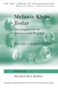 Ebook in inglese Melanie Klein Today, Volume 1: Mainly Theory -, -