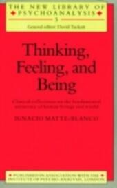 Thinking, Feeling, and Being