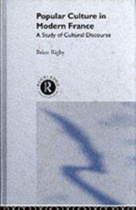 Ebook in inglese Popular Culture in Modern France Rigby, Brian