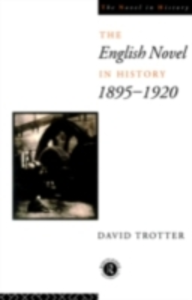 Ebook in inglese English Novel in History, 1895-1920 -, -