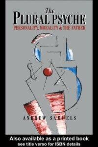 Foto Cover di Plural Psyche, Ebook inglese di Andrew Samuels, edito da Taylor and Francis