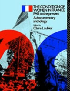 Ebook in inglese Condition of Women in France Laubier, Claire