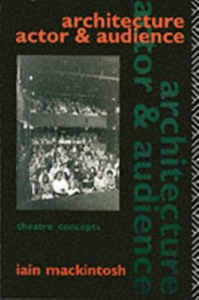 Ebook in inglese Architecture, Actor and Audience Mackintosh, Iain