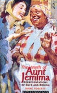 Foto Cover di Myth of Aunt Jemima, Ebook inglese di Diane Roberts, edito da Taylor and Francis