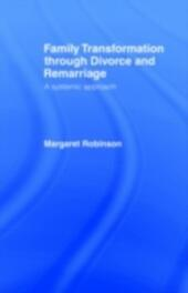 Family Transformation Through Divorce and Remarriage
