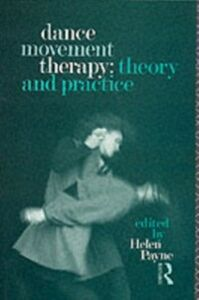 Foto Cover di Dance Movement Therapy: Theory and Practice, Ebook inglese di Helen Payne, edito da Taylor and Francis