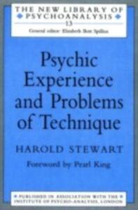 Foto Cover di Psychic Experience and Problems of Technique, Ebook inglese di Harold Stewart, edito da Taylor and Francis