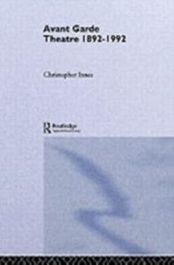 Ebook in inglese Avant Garde Theatre Innes, Christopher